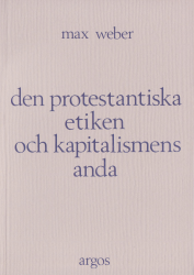 Den protestantiska etiken och kapitalismens anda (omslag, framsida)