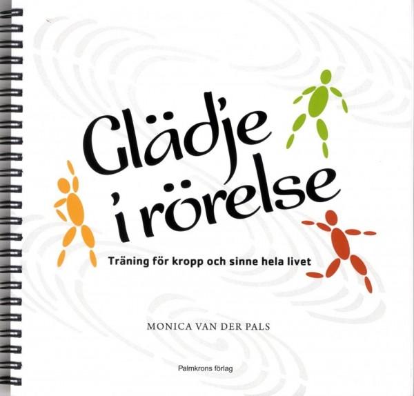 Glädje i rörelse med 2 CD: träning för kropp och sinne hela livet (omslag, framsida)