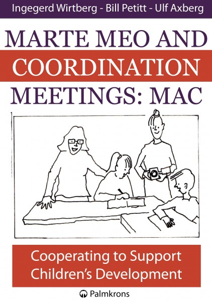 Marte Meo and Coordination Meetings: MAC (omslag, framsida)