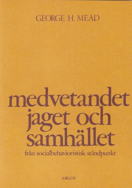 Medvetandet, jaget och samhället (omslag, framsida)