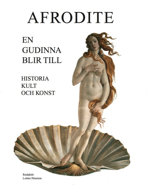 Afrodite – En gudinna blir till (omslag, framsida)