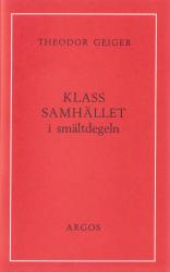 Klassamhället i smältdegeln (omslag, framsida)